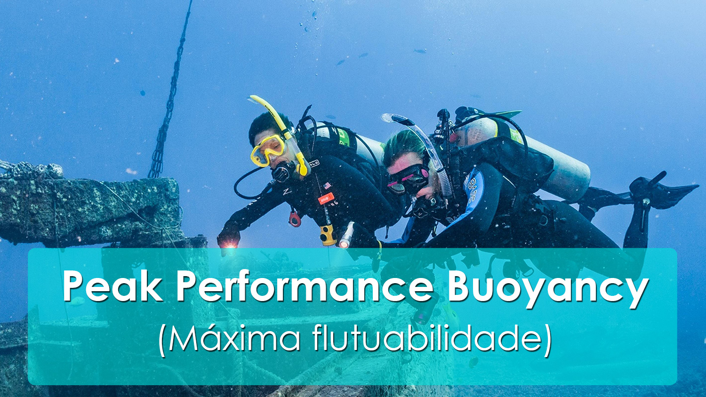 Peak Performance Buoyancy (Máxima flutuabilidade)